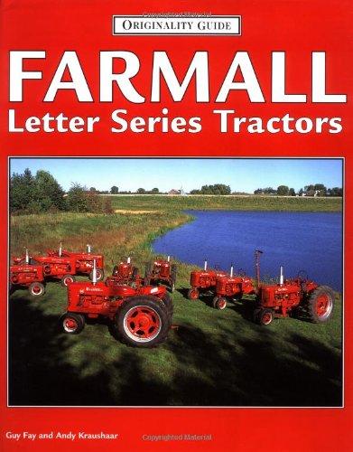 Farmall Letter Series Tractors (Originality Guide)