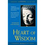 Heart of Wisdom: An Explanation of the Heart Sutraby Geshe Kelsang Gyatso