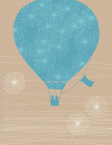Blue & Beige Hot Air Balloon Softcover Large Notebook or Journal: Volume 84 (Beautiful Journals, Diaries, & Notebooks)