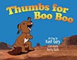 img - for Thumbs for BooBoo book / textbook / text book