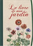 echange, troc Thomas Van Leuven - Le livre de mon jardin