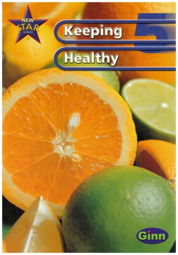 New Star Science: Year 5: Keeping Healthy Pupils' Book: Keeping Healthy Year 5 (Star Science New Edition)