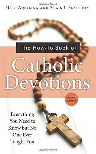 The How-To Book of Catholic Devotions, Second Edition PDF