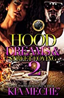 Hood Dreams & Street Loving 2