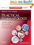 Dacie and Lewis Practical Haematology...