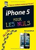 echange, troc Bernard JOLIVALT - iPhone 5 Pas à Pas pour les Nuls