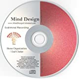 Get Organized! End Clutter Subliminal CD with NLP (Neurolingustic Programming) ~ Mind Design Unlimited