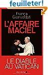 L'affaire Maciel - Le diable au Vatican