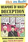 Weapons of Mass Deception: The Uses o...