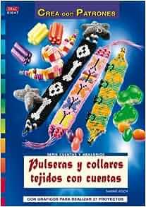 Pulseras y Collares Tejidos con Cuentas (Crea con Patrones): KOCH