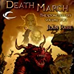 Death March: Dragonlance: The Stonetellers, Book 2 (       UNABRIDGED) by Jean Rabe Narrated by Paul Boehmer