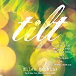 Tilt | Ellen Hopkins