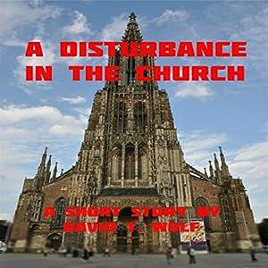 A Disturbance in the Church Audiobook