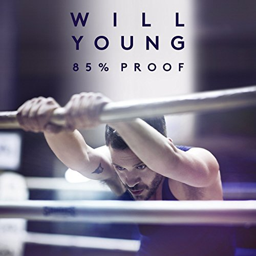 Will Young - 85% Proof (Deluxe Edition) - Zortam Music