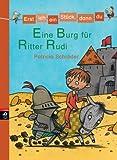 Erst ich ein Stück, dann du - Eine Burg für Ritter Rudi: Band 6 (Erst ich ein Stück ... (Das Original), Band 6)
