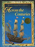 Across the Centuries (0395930669) by Cordova, Jacqueline M.