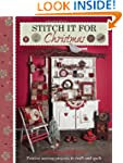 Stitch it for Christmas: Festive Sewi...