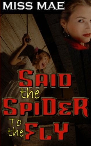 Book: Said the Spider to the Fly - Edition 2 by Miss Mae