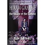 Hiram Grange and the Village of the Damned (The Scandalous Misadventures of Hiram Grange Book 1) ~ Jake Burrows