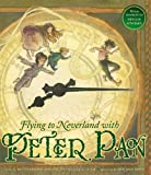 img - for Flying to Neverland with Peter Pan book / textbook / text book