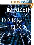 Dark Luck (A Suspense Thriller)
