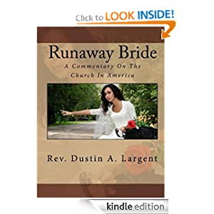 Runaway Bride - A Commentary on the Church in America