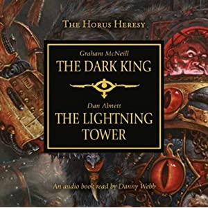 Dark King and Lightning Tower (Horus Heresy)