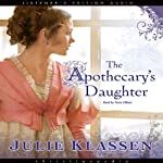 Apothecary's Daughter | Julie Klassen
