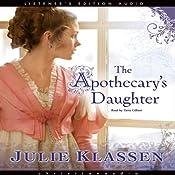 Apothecary's Daughter | [Julie Klassen]