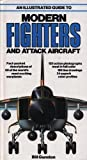 img - for An Illustrated Guide to Modern Fighters and Attack Aircraft (A Salamander book) by Bill Gunston (1980) Hardcover book / textbook / text book