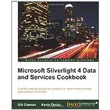 Microsoft Silverlight 4 Data and Services Cookbook ~ Gill Cleeren