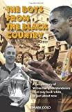 The Boys from the Black Country: A Fan's History of Wolverhampton Wanderers from Way Back When to Just about Now. Mark Gold