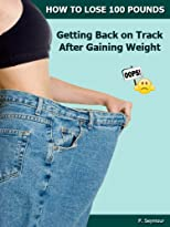 Getting Back on Track After Gaining Weight