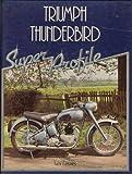Ivor Davies Triumph Thunderbird (Super Profile)