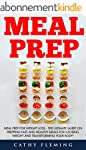 Meal Prep: Meal Prep For Weight Loss...