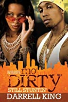 Mo' Dirty: Still Stuntin' Mo' Dirty