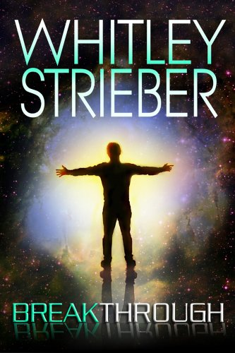 Whitley Strieber - Breakthrough: Book III of the Communion Series (English Edition)