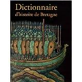 Dictionnaire d'histoire de Bretagnepar Jean-Christophe Cassard