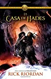Rick Riordan La Casa de Hades = The House of Hades (Heroes of Olympus)