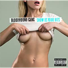Show Us Your Hits [Explicit] (Bonus Track)