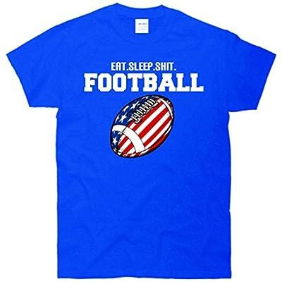 Eat Sleep Shit Football T-Shirt