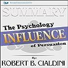 Summary: Influence: The Psychology of Persuasion Hörbuch von  Readtrepreneur Publishing Gesprochen von: Donna Lorenz Motta