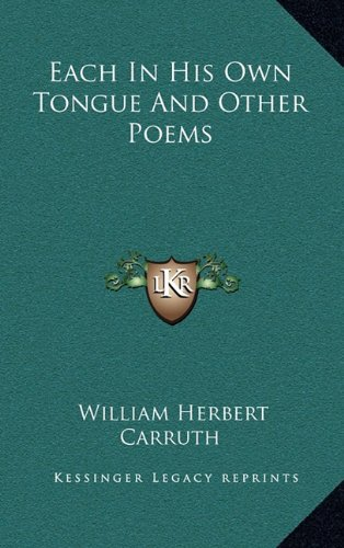 Each in His Own Tongue and Other Poems