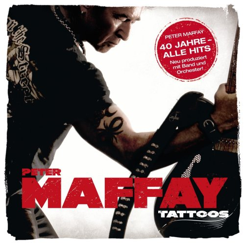 TATTOO. The MARK His latest album. PETER MAFFAY lives on MALLORCA.