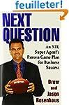 Next Question: An NFL Super Agent's P...