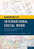 img - for Handbook of International Social Work: Human Rights, Development, and the Global Profession book / textbook / text book