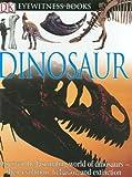 Dinosaur (Eyewitness Books)