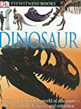 img - for Dinosaur (Eyewitness Books) book / textbook / text book