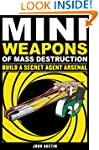 Mini Weapons of Mass Destruction 2: B...