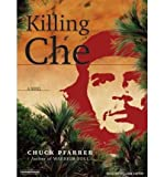 Killing Che (CD-Audio) - Common
